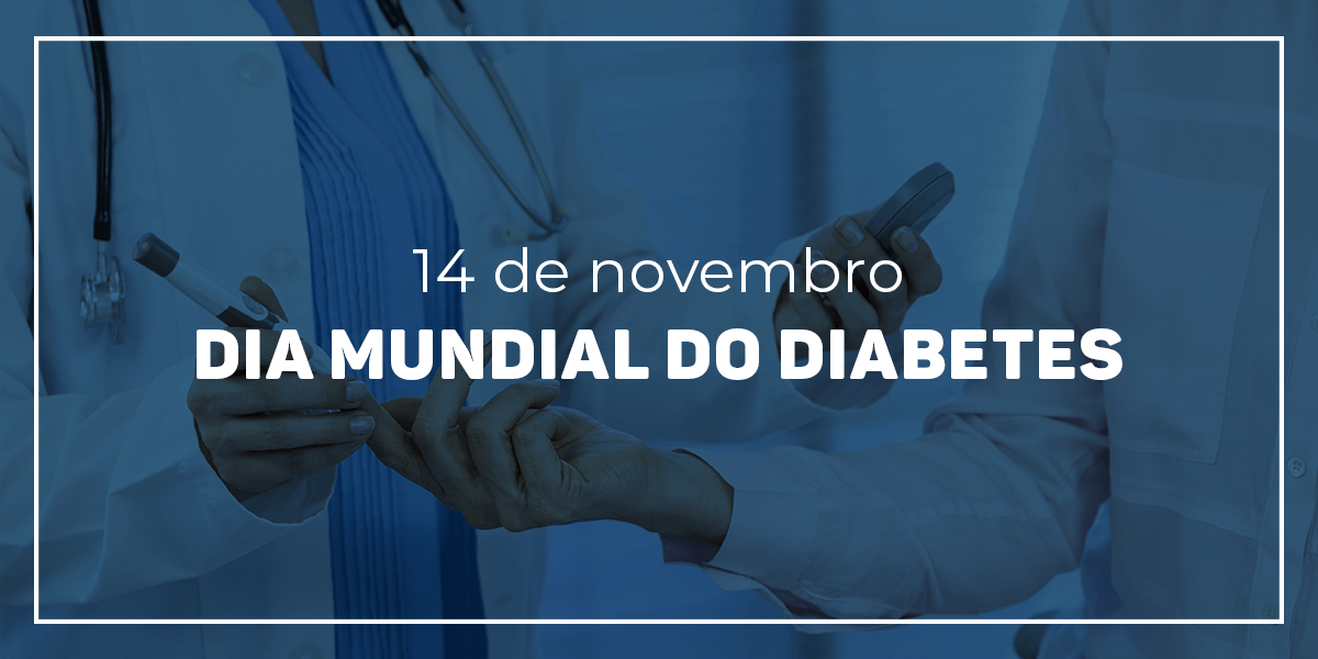 Campanha: Dia Mundial do Diabetes