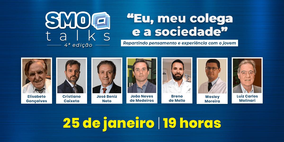 SMO, CBO e AMMG apresentam: SMO Talks 4ª edição