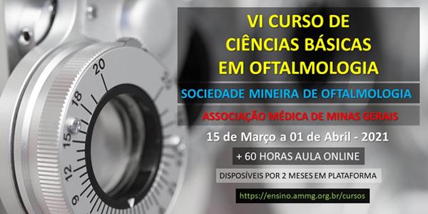 SMO e AMMG apresentam: VI Curso de Ciências Básicas em Oftalmologia